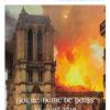 Le Bien Commun, numéro 7, mai 2019, la Une. Titre Notre Dame de Paris